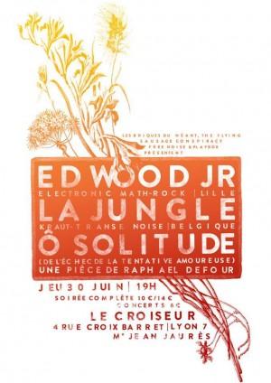 Ed Wood JR + La Jungle + Ô solitude