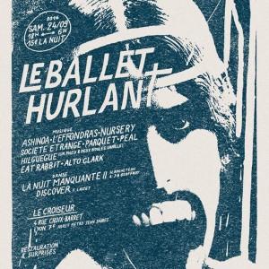 24/09 – Le Ballet Hurlant (9 concerts, 2 performances) – Le Croiseur