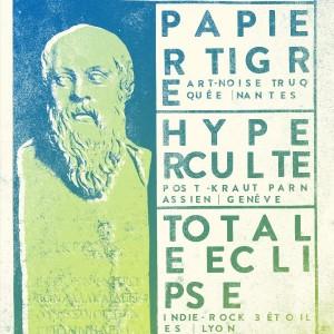 Papier Tigre + Hyperculte + Totale Eclipse