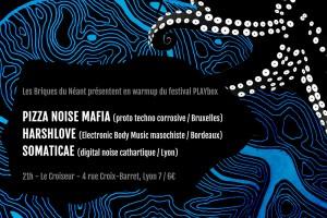 Pizza Noise Mafia / Harshlove / Somaticae